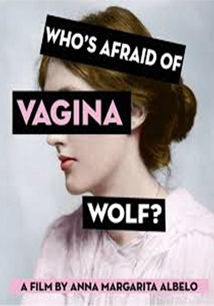 Ko se boji Vagine Vulf?
